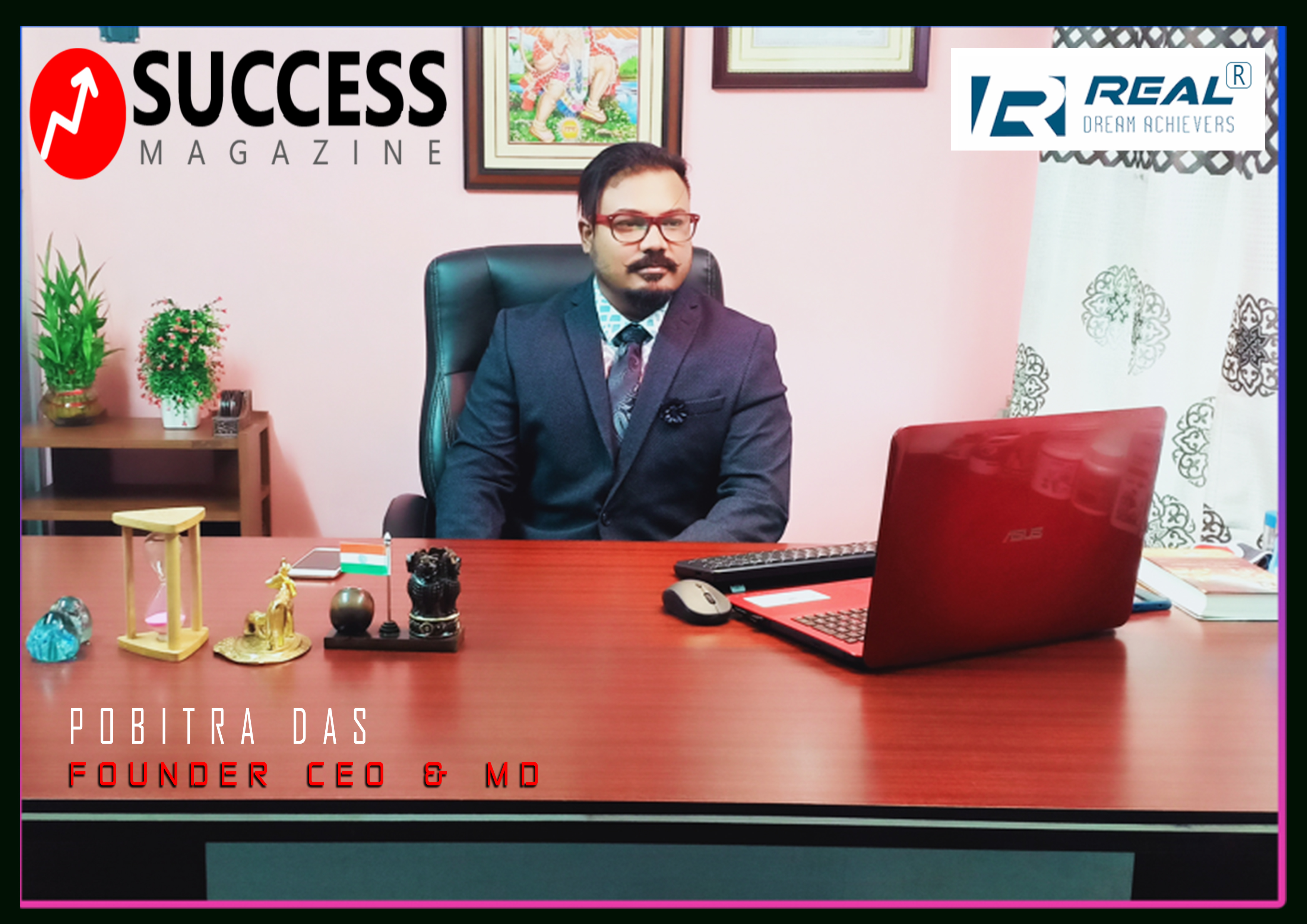 Success Magazine Publish one page Article in our Company Profile and Founder,Ceo & Md Recognition