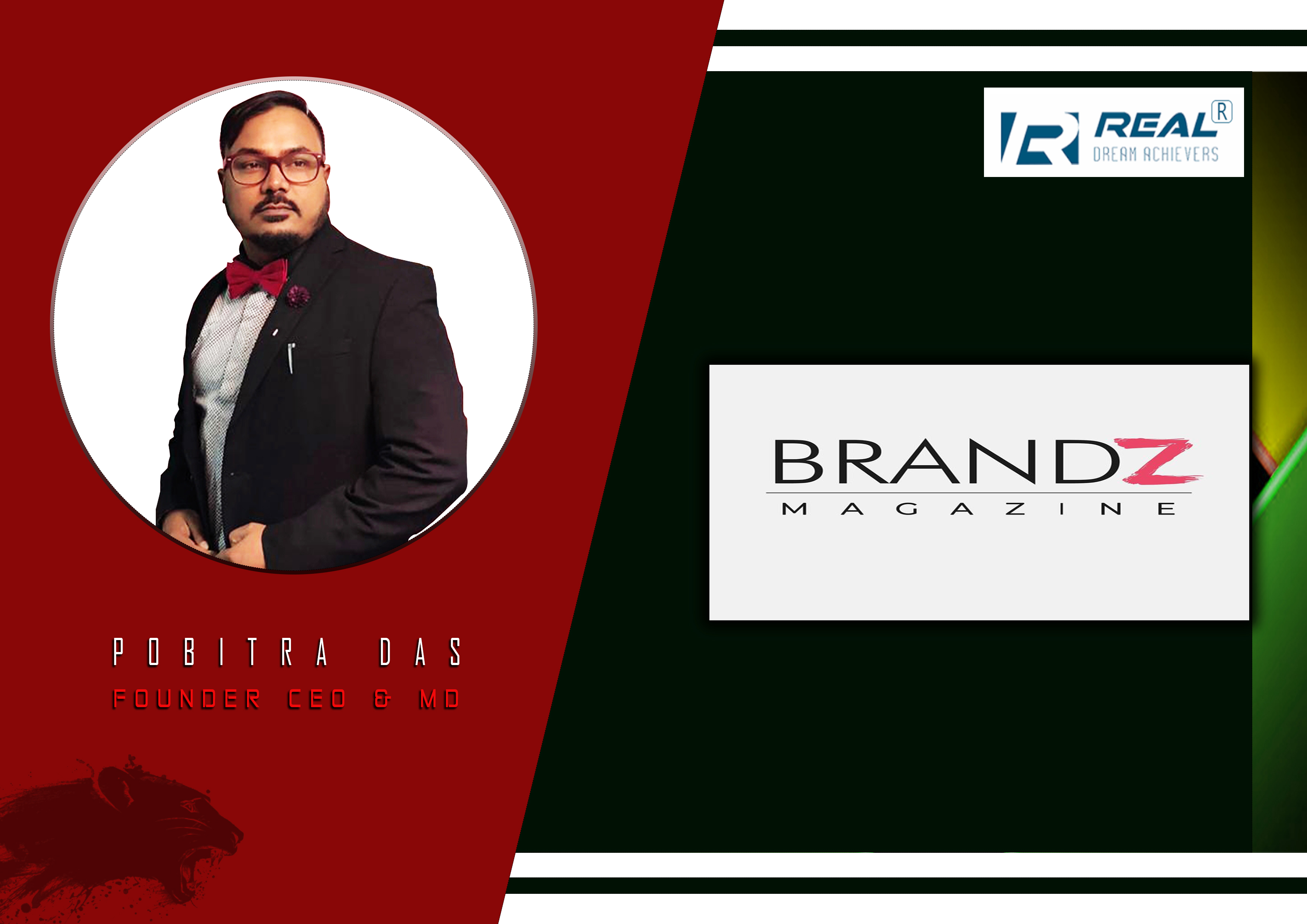 Brandz Magazine  Publish one page Article in our Company Profile and Founder,Ceo & Md Recognition